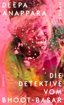 Buchcover zu Die Detektive vom Bhoot-Basar von Deepa Anappara