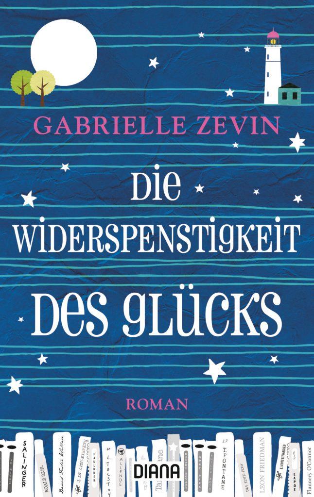 """Buchcover zu """"Die Widerspenstigkeit des Gluecks"""" von Gabrielle Zevin"""