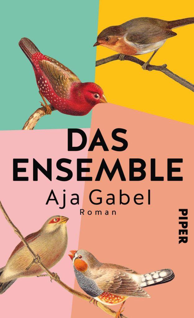 Buchcover zu Das Ensemble von Aja Gabel