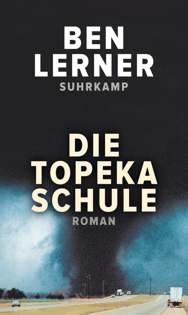 Buchcover zu Die Topeka Schule von Ben Lerner